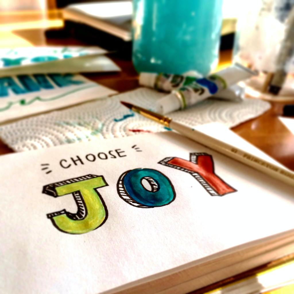 """Painted Words """"Choose Joy"""""""